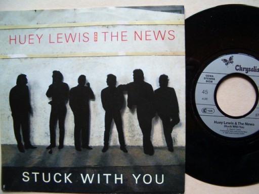HUEY LEWIS & THE NEWS - STUCK WITH YOU - DON'T