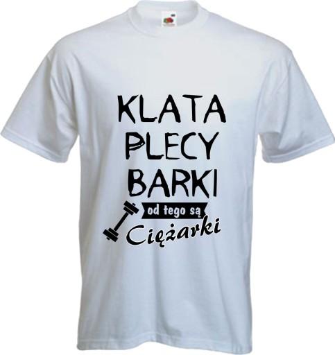 ca2bd084d Koszulka z nadrukiem na siłownię KLATA PLECY BARKI 7259914138 - Allegro.pl