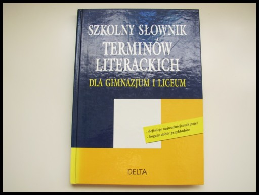 Szkolny Słownik Terminów Literackich dla gimnazjum