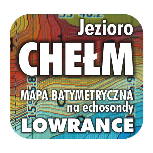 Jezioro Chełm mapa na echosondy Lowrance Simrad BG