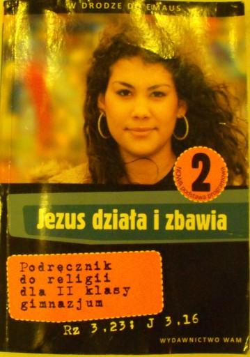 Jezus działa i zbawia 2 ks. Zbigniew Marek